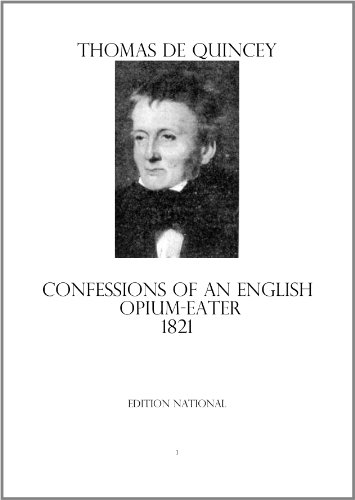 Confessions of an English Opium-Eater Version of 1821 (English Edition)