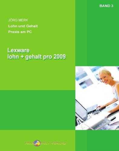 Lexware lohn+gehalt pro 2009: Band 3