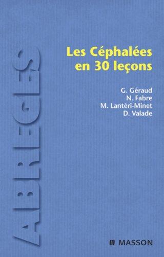 Lire en ligne Les céphalées en 30 leçons pdf, epub