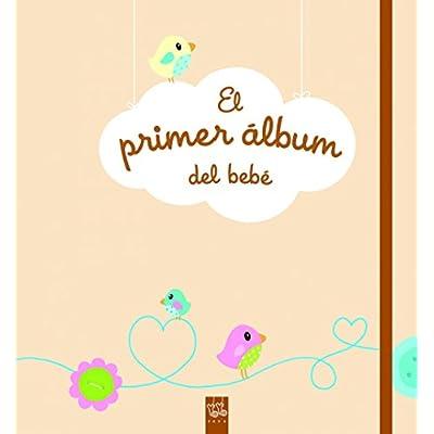 El primer álbum del bebé (Mi Libro De.)