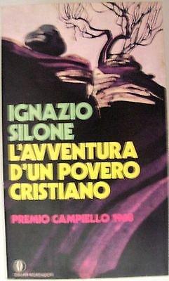 Ignazio Silone: L'avventura d'un povero cristiano Ed. Oscar Mondadori A04