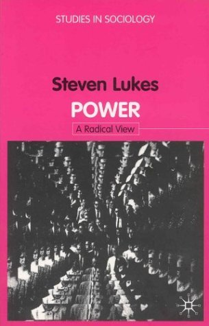 Power: A Radical View (StudIies in Sociology) by Steven Lukes (1-Jan-1975) Paperback