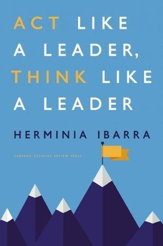 Act like a leader, think like a teacher