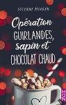 Opération guirlandes, sapin et chocolat chaud par Morgan