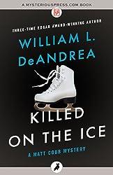 Killed on the Ice (The Matt Cobb Mysteries)