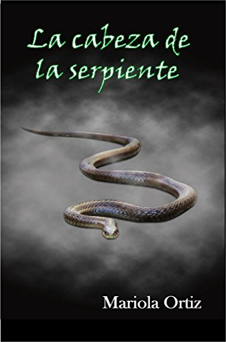 La cabeza de la serpiente (El Ojo del Sol nº 1)