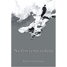 The First Letter of Peter: A Commentary on the Greek Text