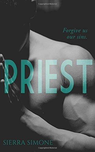 Priest: A Love Story by Sierra Simone (2015-06-18)