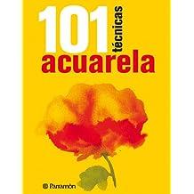 101 Técnicas. Acuarela