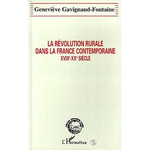 La révolution rurale dans la France contemporaine: XVIIIe-XXe siècle