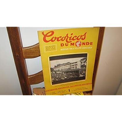Cocoricos du monde : revue de l'élite avicole - N°1,7e année,janvier 1952 / les meilleurs articles de la presse avicole mondiale