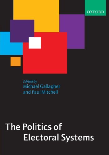 The Politics of Electoral Systems por Michael Gallagher