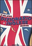 Image de Il mio primo dizionario di inglese illustrato