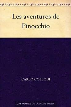 Les aventures de Pinocchio par [Collodi, Carlo]