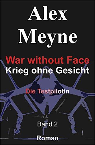 Die Testpilotin (War without Face - Krieg ohne Gesicht 2) - Marine-gesicht