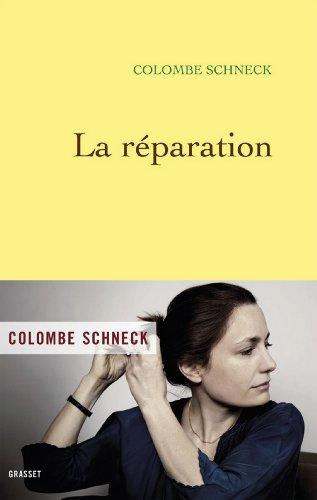 La réparation (Littérature Française)