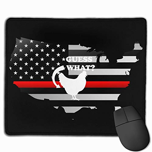 Guess What Chicken Butt Thin Red Line Flag Maus-Pads Non-Slip Gaming Mouse Pad Mousepad for Working,Gaming and Other Entertainment (Chicken Scratch-muster)