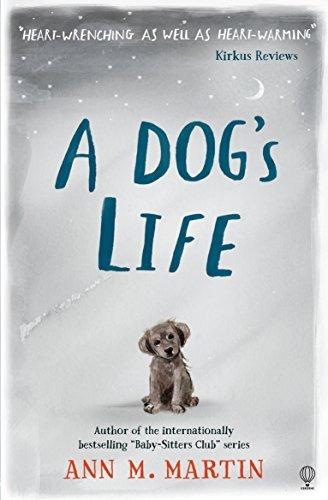 A Dog's Life by Ann M. Martin (2016-08-01)