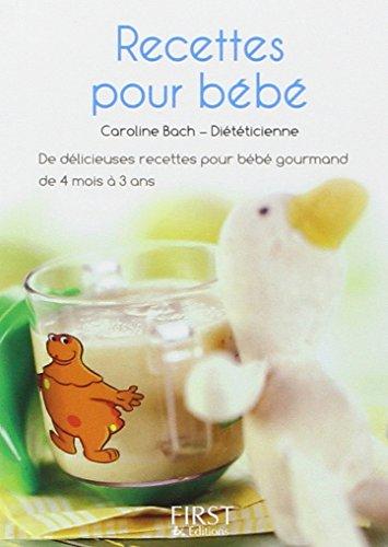 Petit livre des recettes santé pour bébé par C. Bach