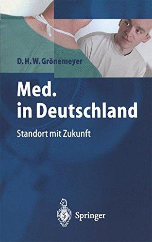 Med. in Deutschland: Standort Mit Zukunft