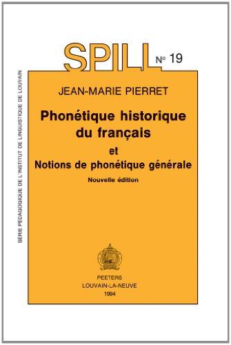 Phonétique historique du Français et notions de phonétique générale
