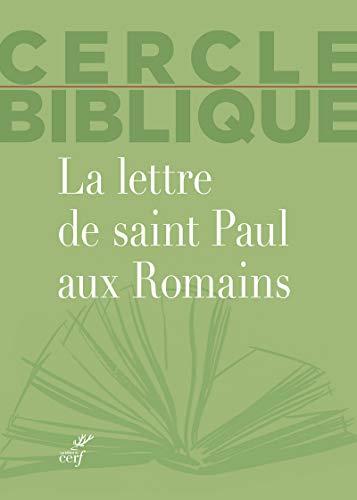 La lettre de saint Paul aux Romains