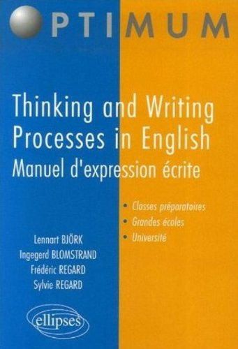 Thinking and Writing Processes in English : Manuel d'expression écrite par Lennart-A Björk