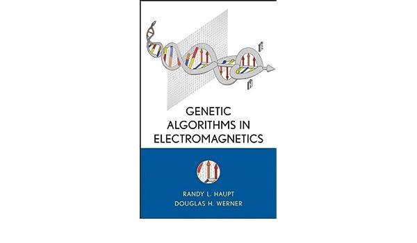 Genetic Algorithms in Electromagnetics (Wiley - IEEE) eBook