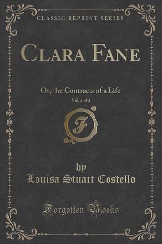Clara Fane, Vol. 3 of 3