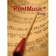 Finale PrintMusic 2009D. Windows Vista; XP und Mac OS X 10.4 oder 10.5: Musik komponieren, schreiben, gescannte Note importieren, anhören & ausdrucken