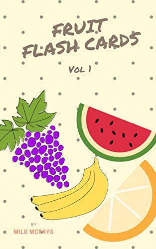 Fruit Flash Cards For Kids: Children Books Age 3-5 Years (Vol 1) (Beginner Books) (English Edition)