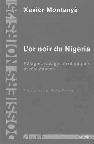 Read L Or Noir Du Nigeria Pillages Ravages Ecologique Et Resistances Pdf Tacitocadmus