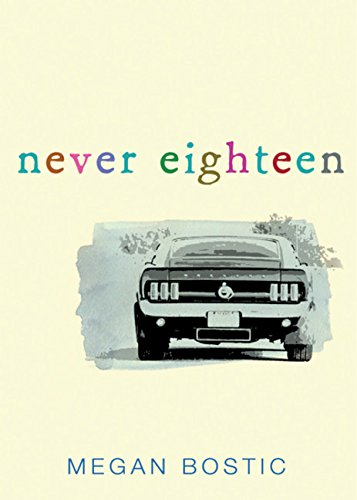Never Eighteen por Megan Bostic