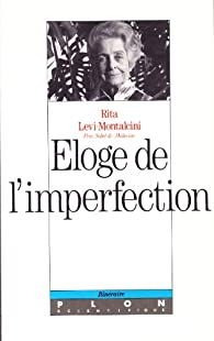 Eloge de l'imperfection par Levi-Montalcini