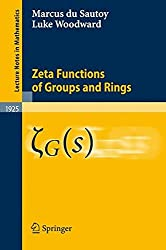 Zeta Functions of Groups and Rings (Lecture Notes in Mathematics)