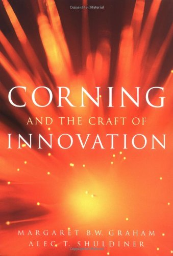 Corning and the Craft of Innovation