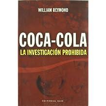 Coca-Cola: La investigación prohibida: 6 (Base Hispánica)