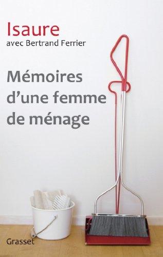Mémoires d'une femme de ménage (Documents Français) (French Edition)