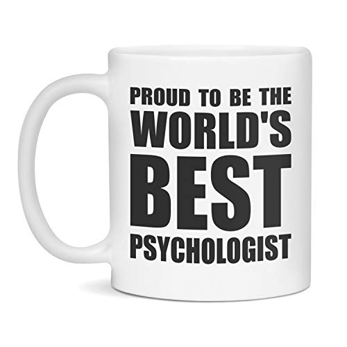 Psychologist Mug, Psychologist Gift, World's Best Psychologist, Psychologist, Psychologist Mugs, Psychologist Gifts, Funny Psychologist Mug Unique Gift Novelty Ceramic Coffee Mug Tea Cup - 11oz White
