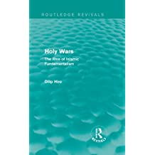 Holy Wars (Routledge Revivals): The Rise of Islamic Fundamentalism: Volume 3