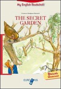 The secret garden. Livello A2. Con espansione online. Con CD Audio (My english bookshelf)
