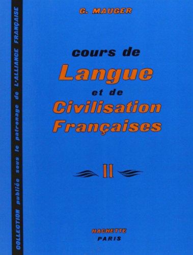 Cours de Langue et de Civilisation Francaises II