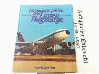 fluggesellschaften-und-linienflugzeuge-vom-airbus-bis-zur-lockheed-tristar-von-der-aeroflot-bis-zur-