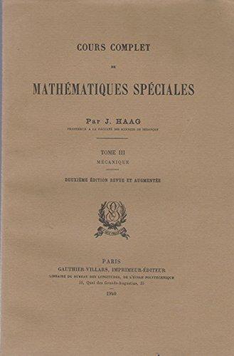 Exercices du cours de mathématiques spéciales. Tome III : Mécanique