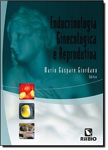 Endocrinologia Ginecologica E Reprodutiva (Em Portuguese do Brasil)
