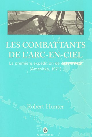 les-combattants-de-larc-en-ciel-la-premiere-expedition-de-greenpeace-amchitka-1971