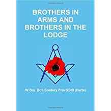 Brothers in Arms and Brothers in the Lodge