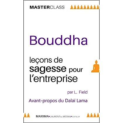 Bouddha: Leçons de sagesse pour l'entreprise (Master class)