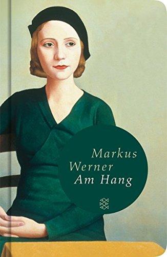 Buchseite und Rezensionen zu 'Am Hang' von Markus Werner