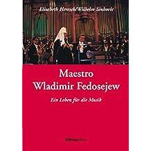 Wladimir Fedosejew, Maestro
